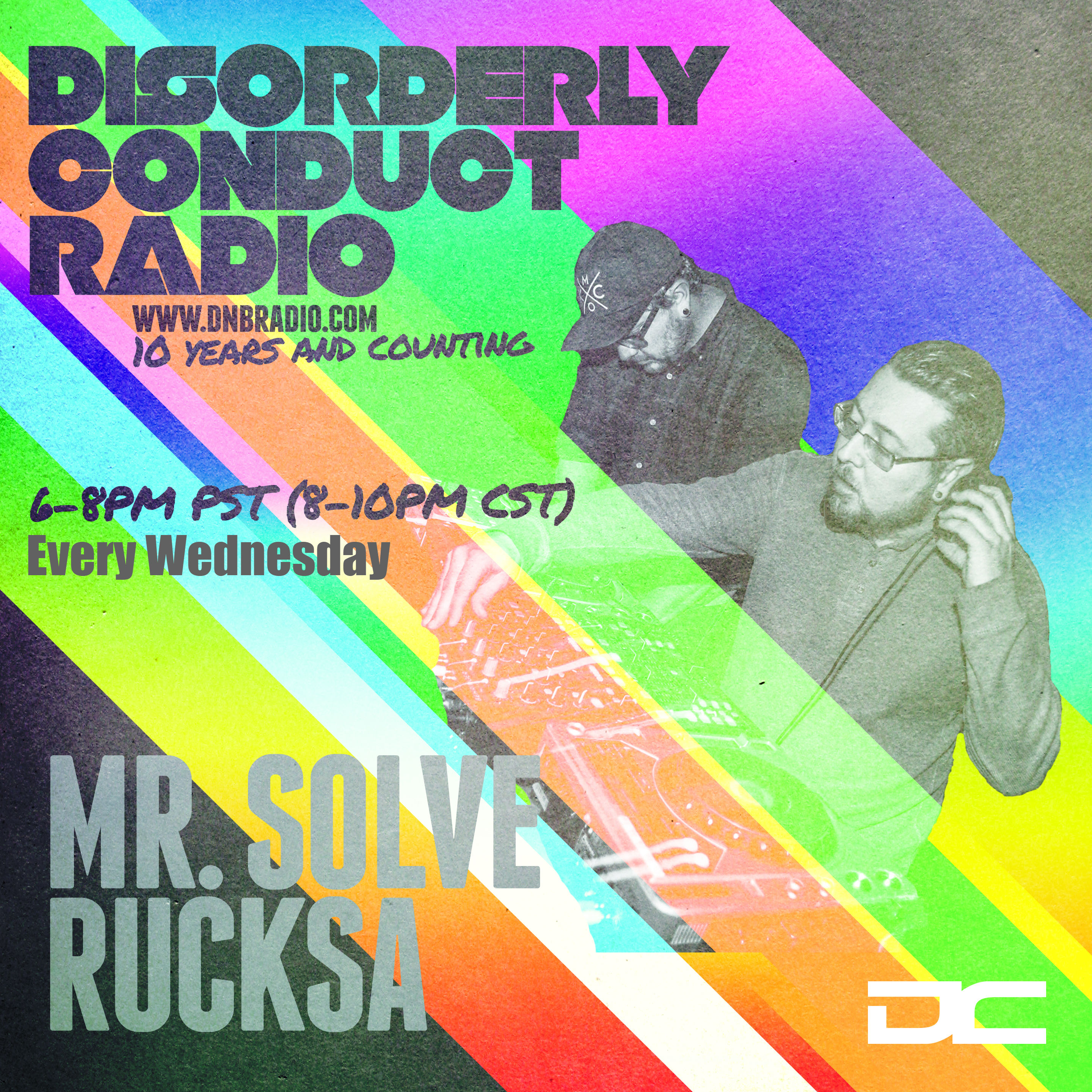 Rucksa and Solve – Disorderly Conduct Radio 020718