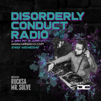 Mr. Solve - Disorderly Conduct Radio 100318
